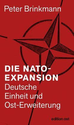 Die NATO-Expansion von Brinkmann,  Peter