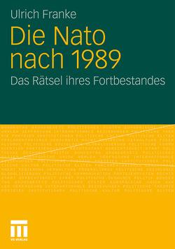 Die Nato nach 1989 von Franke,  Ulrich