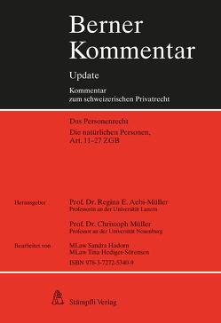 Die natürlichen Personen, Art. 11-27 ZGB, 3. Ergänzungslieferung von Aebi-Müller,  Regina E, Müller,  Christoph