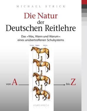 Die Natur der deutschen Reitlehre von Strick,  Michael