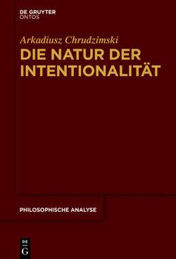 Die Natur der Intentionalität von Chrudzimski,  Arkadiusz