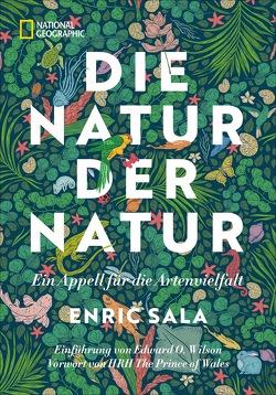 Die Natur der Natur von Ebnet,  Karl-Heinz, Sala,  Enric