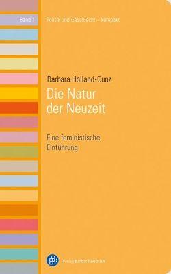 Die Natur der Neuzeit von Holland-Cunz,  Barbara