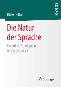 Die Natur der Sprache von Hillert,  Dieter