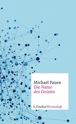 Die Natur des Geistes von Pauen,  Michael