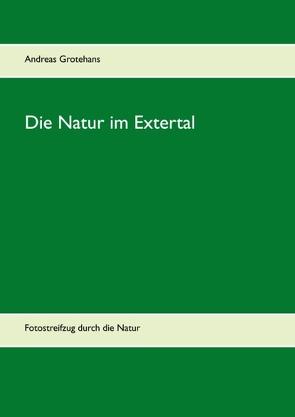 Die Natur im Extertal von Grotehans,  Andreas
