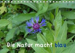 Die Natur macht blau (Tischkalender 2019 DIN A5 quer) von Sokoll,  Stephanie
