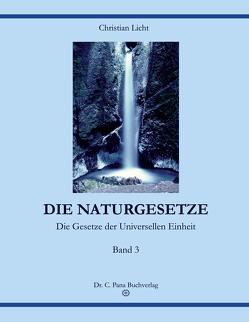 DIE NATURGESETZE von Licht,  Christian