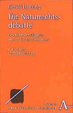 Die Naturrechtsdebatte von Hartung,  Gerald