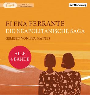 Die Neapolitanische Saga von Ferrante,  Elena, Krieger,  Karin, Mattes,  Eva