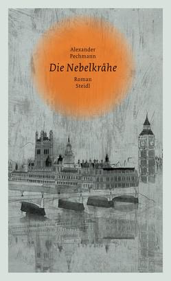 Die Nebelkrähe von Pechmann,  Alexander