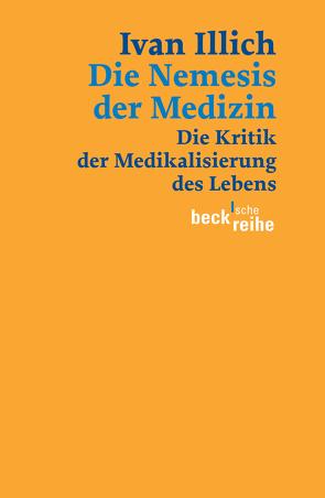 Die Nemesis der Medizin von Illich,  Ivan, Lindquist,  Thomas, Schwab,  Johannes