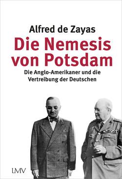 Die Nemesis von Potsdam von de Zayas,  Alfred