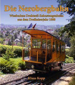 Die Nerobergbahn von Köpp,  Klaus