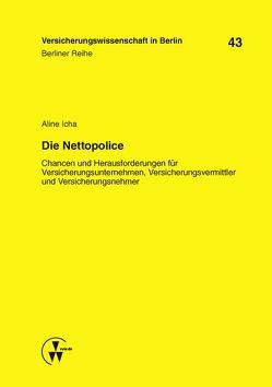 Die Nettopolice von Armbrüster,  Christian, Baumann,  Horst, Gründl,  Helmut, Icha,  Aline
