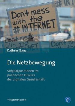 Die Netzbewegung von Ganz,  Kathrin