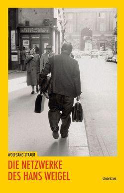 Die Netzwerke des Hans Weigel von Straub,  Wolfgang