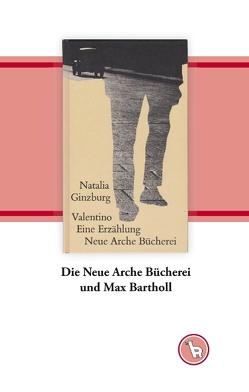 Die Neue Arche Bücherei und Max Bartholl von Dröge,  Kurt