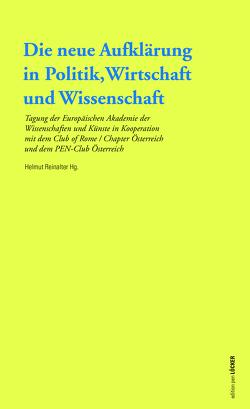 Die neue Aufklärung in Politik, Wirtschaft und Wissenschaft von Reinalter,  Helmut