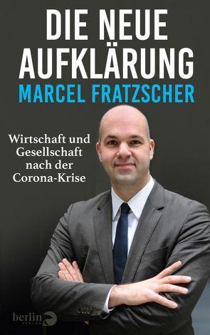 Die neue Aufklärung von Fratzscher,  Marcel