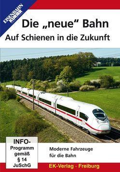 """Die """"neue"""" Bahn – Auf Schienen in die Zukunft"""