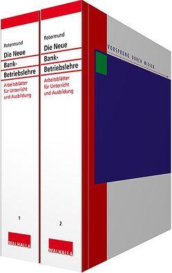 Die Neue Bankbetriebslehre Kombi-Pack Teil 1 + 2 von Rotermund,  Heinz