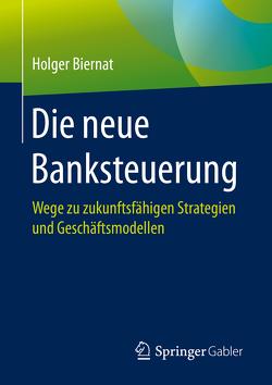 Die neue Banksteuerung von Biernat,  Holger