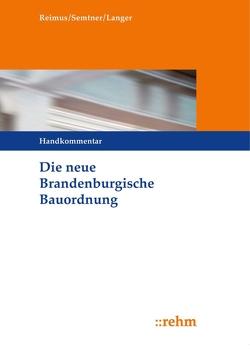 Die neue Brandenburgische Bauordnung von Langer,  Ruben, Reimus,  Volker, Semtner,  Matthias