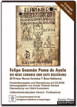 Die Neue Chronik und gute Regierung von Guamán Poma de Ayala,  Felipe, Kunzmann,  Ulrich, Thiemer-Sachse,  Ursula