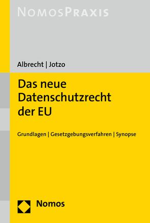 Das neue Datenschutzrecht der EU von Albrecht,  Jan Philipp, Jotzo,  Florian