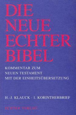Die Neue Echter-Bibel. Kommentar / 1. Korintherbrief von Gnilka,  Joachim, Klauck,  Hans J, Schnackenburg,  Rudolf