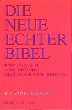 Die Neue Echter-Bibel. Kommentar / Kommentar zum Alten Testament mit Einheitsübersetzung / Jesaja III 40-55 von Plöger,  Josef G, Schreiner,  Josef, Zapff,  Burkard M.