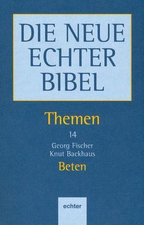 Themen / Beten von Backhaus,  Knut, Fischer,  Georg