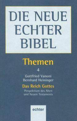 Themen / Das Reich Gottes von Dohmen,  Christoph, Heiniger,  Bernhard, Söding,  Thomas, Vanoni,  Gottfried