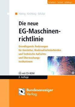 Die neue EG-Maschinenrichtlinie (E-Book) von Hüning,  Alois, Kirchberg,  Siegfried, Schulze,  Marc