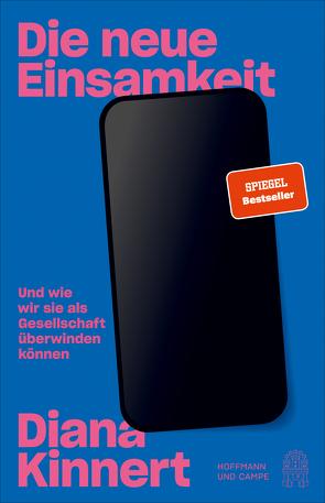 Die neue Einsamkeit von Bielefeld,  Marc, Kinnert,  Diana