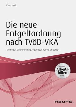 Die neue Entgeltordnung nach TVöD – inkl. Arbeitshilfen online von Hock,  Klaus