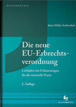 Die neue EU-Erbrechtsverordnung von Müller-Lukoschek,  Jutta