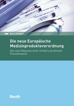Die neue Europäische Medizinprodukteverordnung von Handorn,  Boris