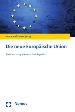 Die neue Europäische Union von Grimmel,  Andreas