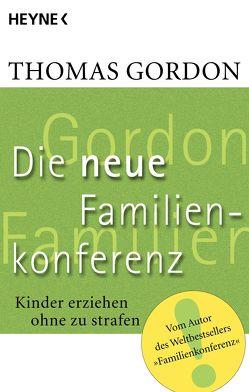 Die Neue Familienkonferenz von Gordon,  Thomas