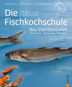 Die neue Fischkochschule von Hahn,  Tillmann, Kirmse,  Ulrike, Knapstein,  Nicole
