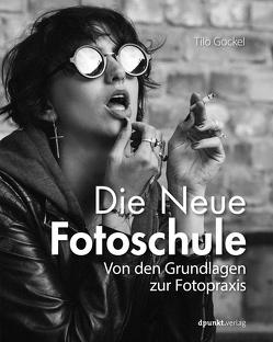 Die Neue Fotoschule von Gockel,  Tilo