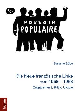 Die Neue französische Linke von 1958 – 1968 von Götze,  Susanne