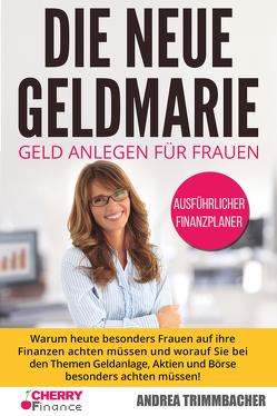 Die neue Geldmarie von Cherry Finance, Trimmbacher,  Andrea