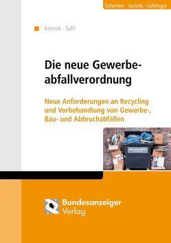 Die neue Gewerbeabfallverordnung von Konzak,  Olaf, Suhl,  Christian