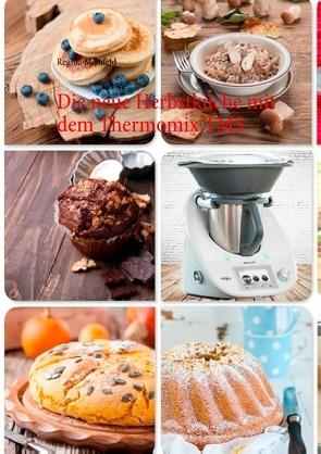 Die neue Herbstküche mit dem Thermomix TM5 von Meinfeld,  Regina