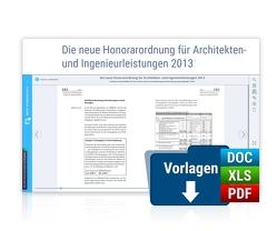 Die neue Honorarordnung für Architekten- und Ingenieurleistungen 2013 von Dahl,  Frank, Dausner,  Stefan, Doell,  Friedhelm, Schaarschmidt,  Birgit, Schilke,  Rüdiger M., Schmid,  Dr.,  Pirmin, Senders,  Julian
