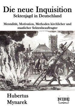 Die neue Inquisition von Mynarek,  Hubertus