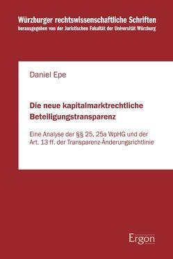 Die neue kapitalmarktrechtliche Beteiligungstransparenz von Epe,  Daniel